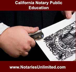 California Notary Public Education - NotariesUnlimited.com